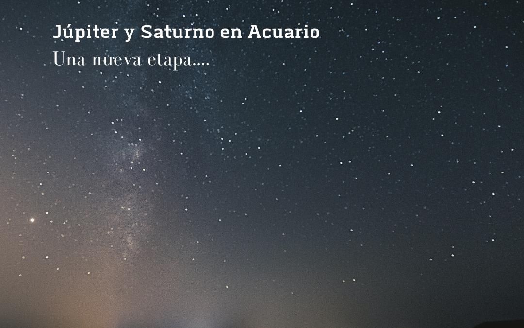 Júpiter y Saturno en Acuario -2021 –